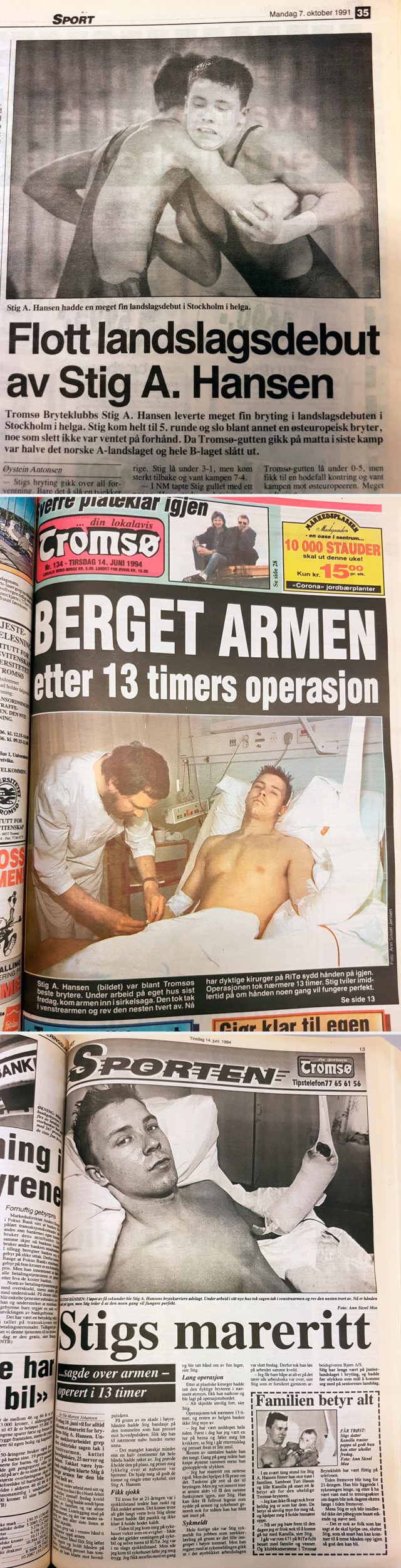 Stig A. Hansen debuterte på landslaget i bryting så pass tidlig som i 1991. (Nordlys) Få dager etter operasjonen får media besøke «Bryte-Stig» på sykehuset. («Tromsø») Stig A. Hansen hadde selv små håp om at venstrehånda hans skulle bli like god som før. («Tromsø»)